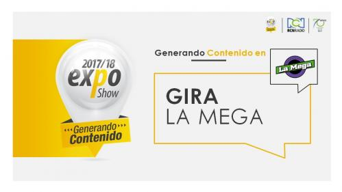 GIRA LA MEGA EXPO BUCARA 2017-2018